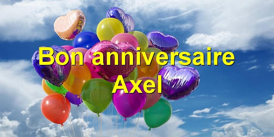 Bon Anniversaire Axel