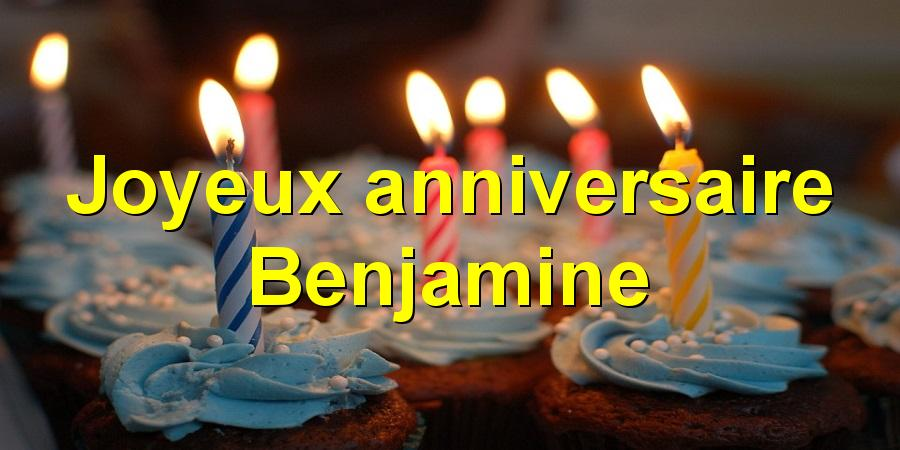 Joyeux anniversaire Benjamine