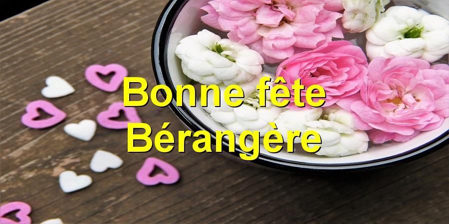 Bonne fête Bérangère