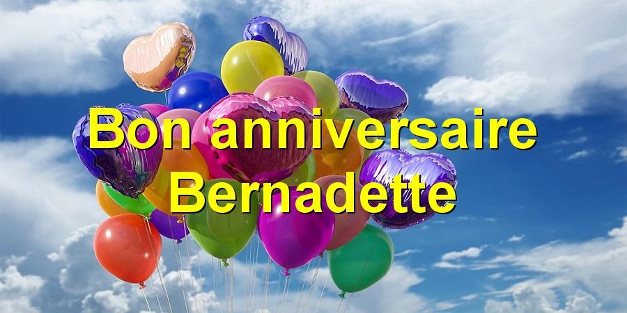 Bon anniversaire Bernadette