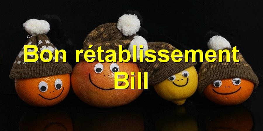 Bon rétablissement Bill