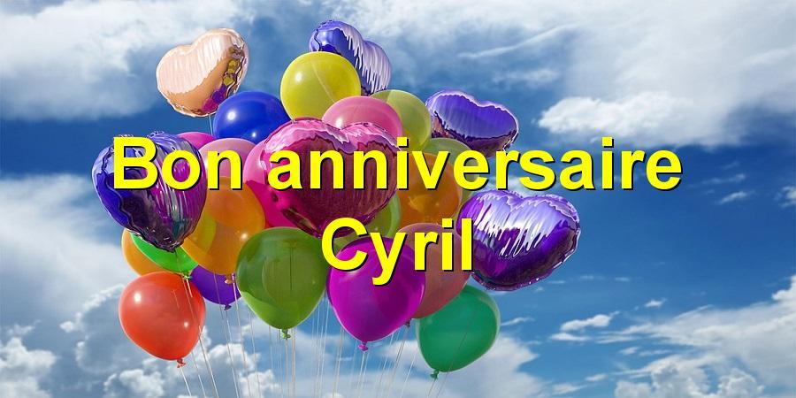 Bon Anniversaire Cyril