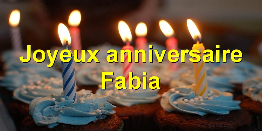 Joyeux anniversaire Fabia