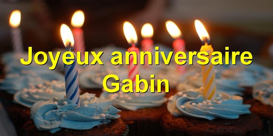 Joyeux anniversaire Gabin