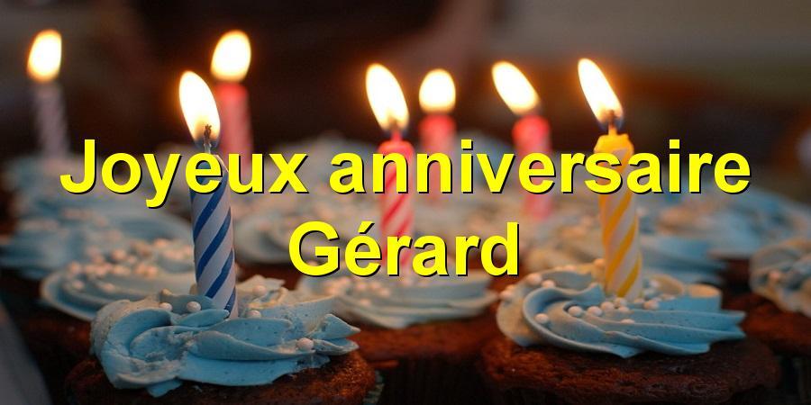Joyeux Anniversaire Gerard