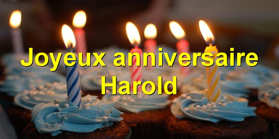 Joyeux anniversaire Harold