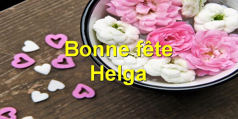 Bonne fête Helga