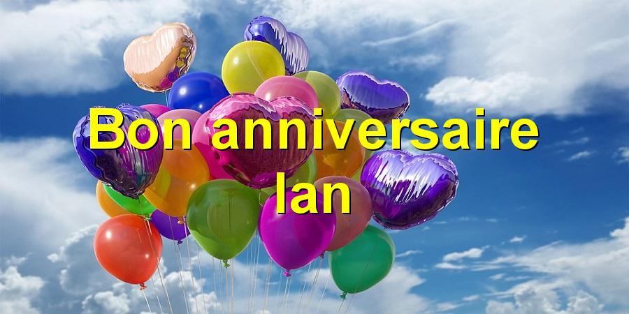 Bon anniversaire Ian