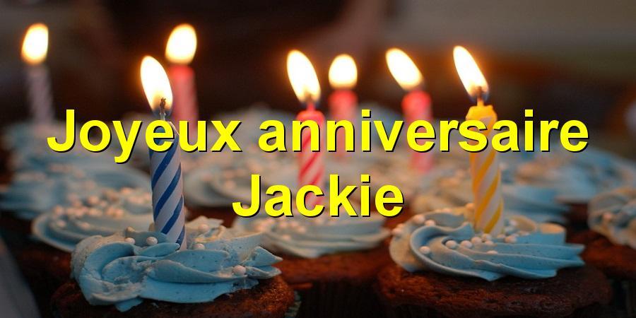 Joyeux anniversaire Jackie