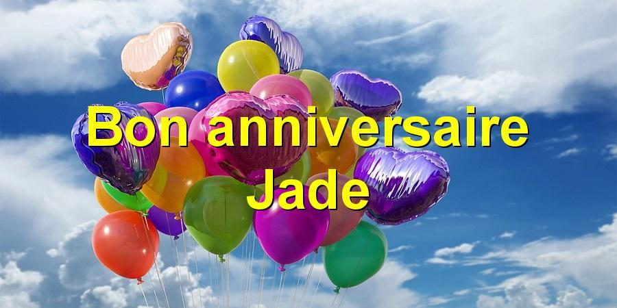 Bon Anniversaire Jade