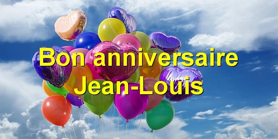 Joyeux Anniversaire Jean Louis