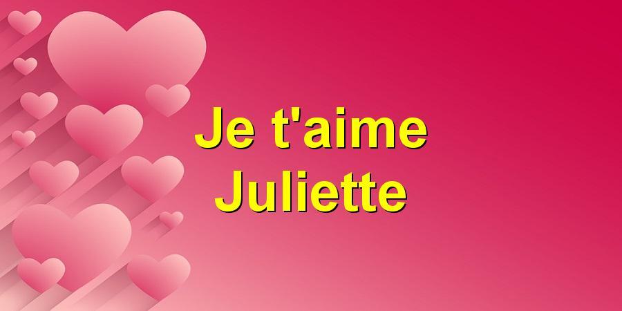 Je Taime Juliette