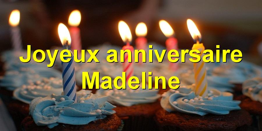 Joyeux anniversaire Madeline