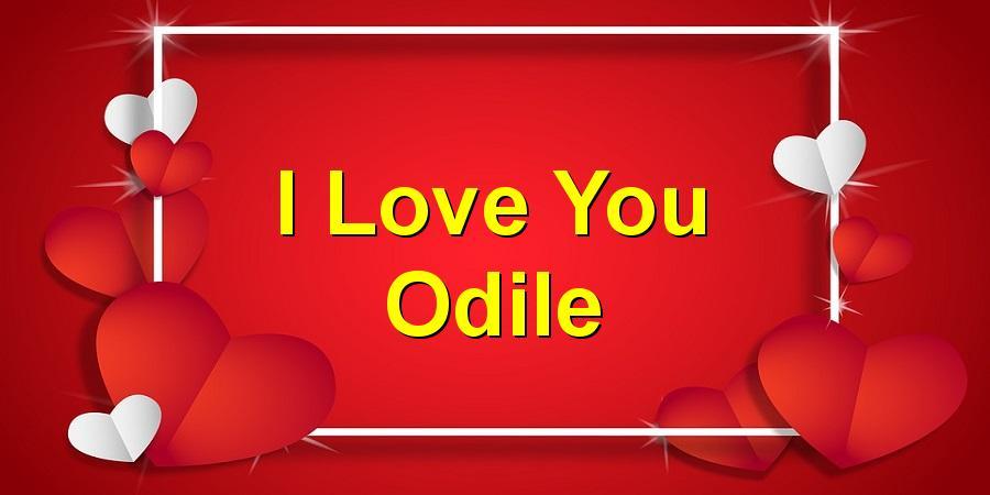 I Love You Odile