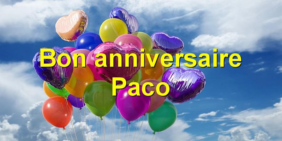 Bon anniversaire Paco