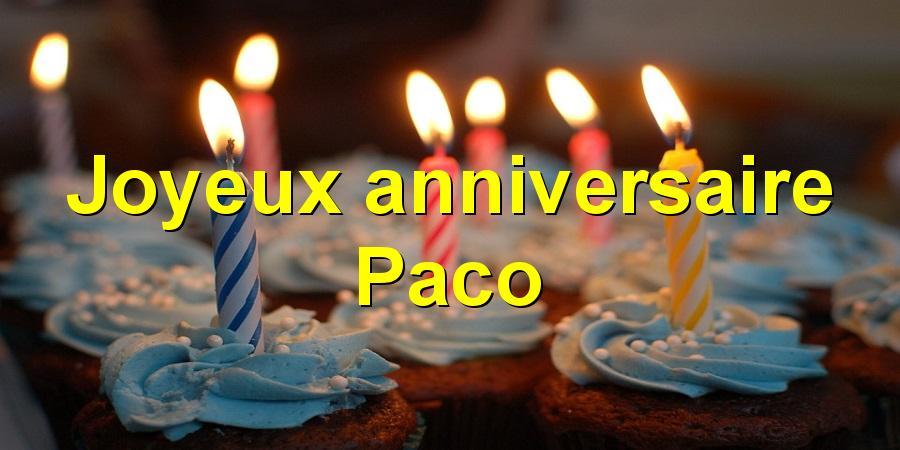Joyeux anniversaire Paco