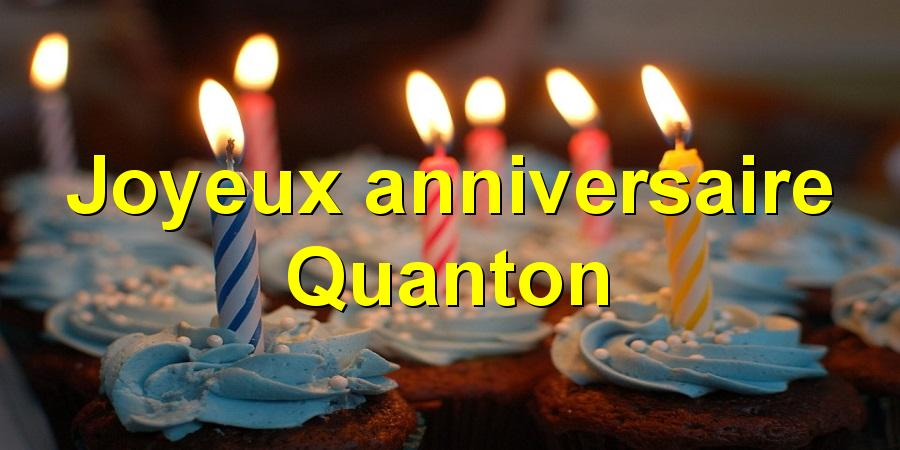 Joyeux anniversaire Quanton